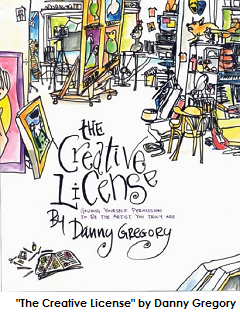 'The Creative License' by Danny Gregory